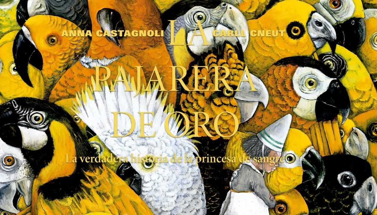 Álbum ilustrado La pajarera de oro