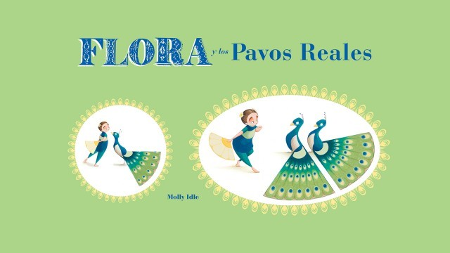 Flora y los pavos reales - Libros silentes