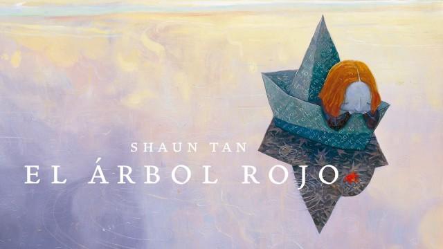 EL ÁRBOL ROJO por Shaun Tan - Barbara Fiore Editora